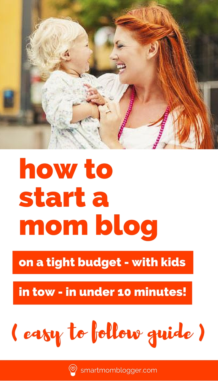 How to start a mom blog on a budget (with kids in tow)