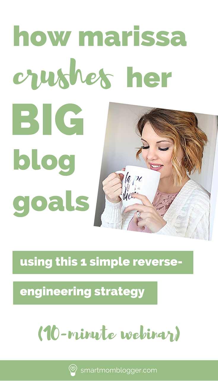 Tired of feeling like your blog growth to-do list never gets done? Learn how to crush your blog goals with this 1 simple reverse-engineering strategy. | 10-Minute Mom Blogger Webinars