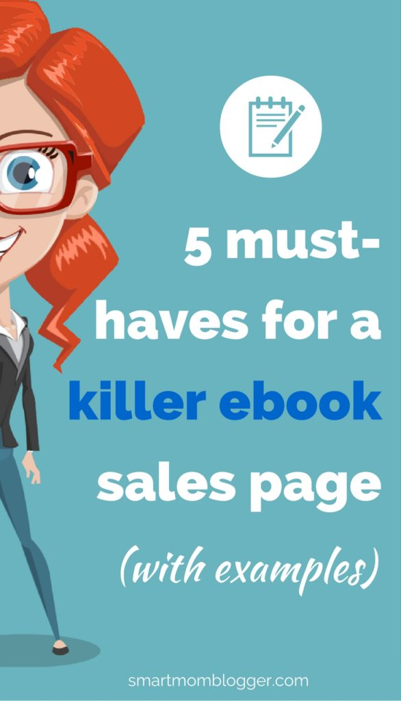 How to write a successful sales page for your blog ebook https://www.smartmomblogger.com/blog-ebook-sales-page/ - Pictures and examples!